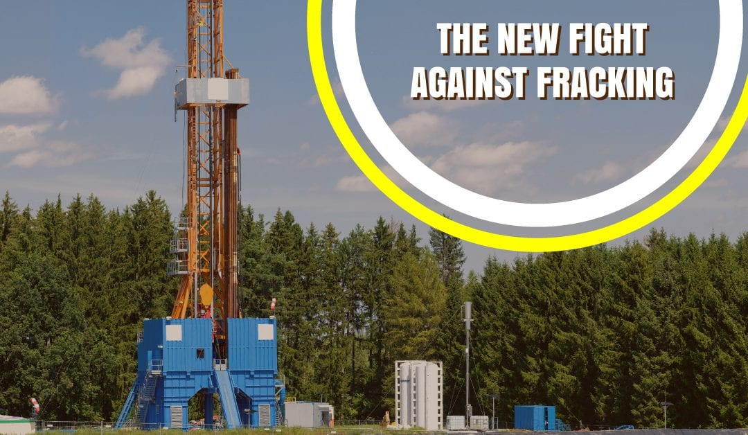 The New Fight Against Fracking, and You'll Never Guess What it is!