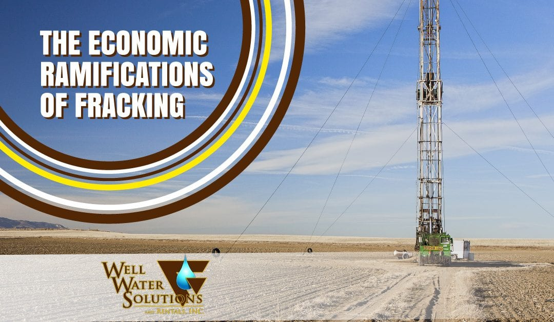 The Economic Ramifications of Fracking