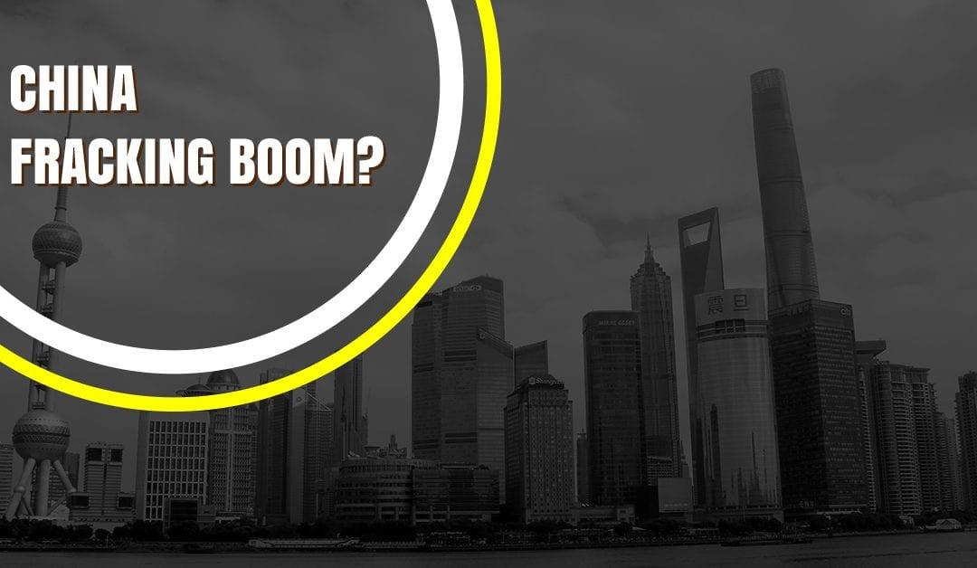 China Fracking Boom?