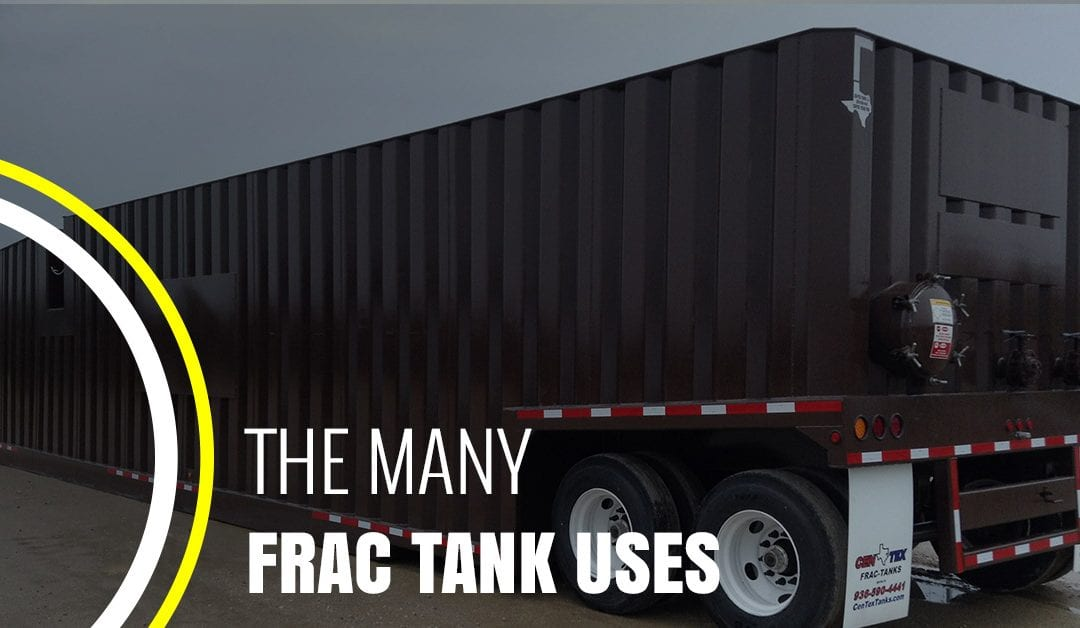 The Many Frac Tank Uses