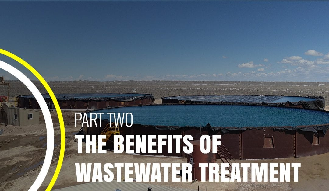 The Benefits of Wastewater Treatment Part 2