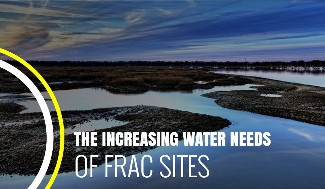 The Increasing Water Needs of Frac Sites